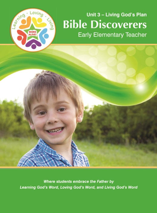 Bible Discoverers Early Elementary Teacher Unit 3