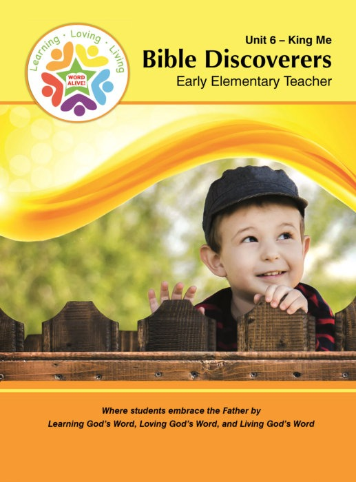 Bible Discoverers Early Elementary Teacher Unit 6