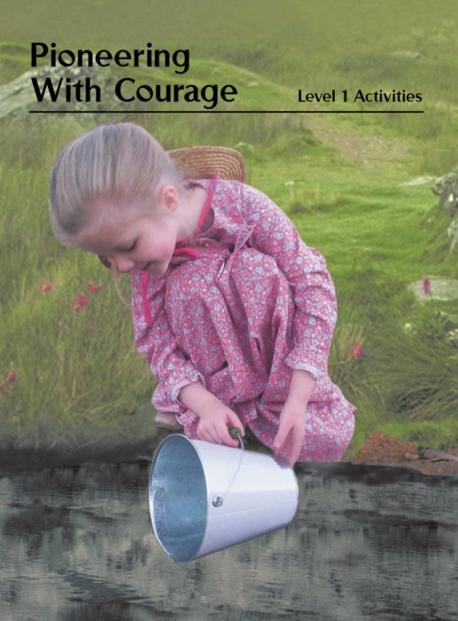 VBS Pioneering with Courage Level 1