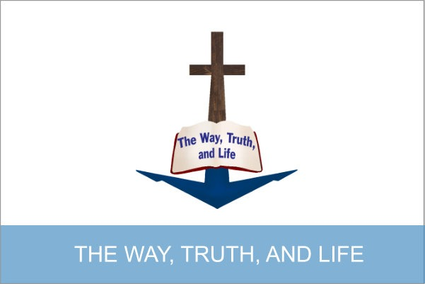 WAY TRUTH LIFE SERIES